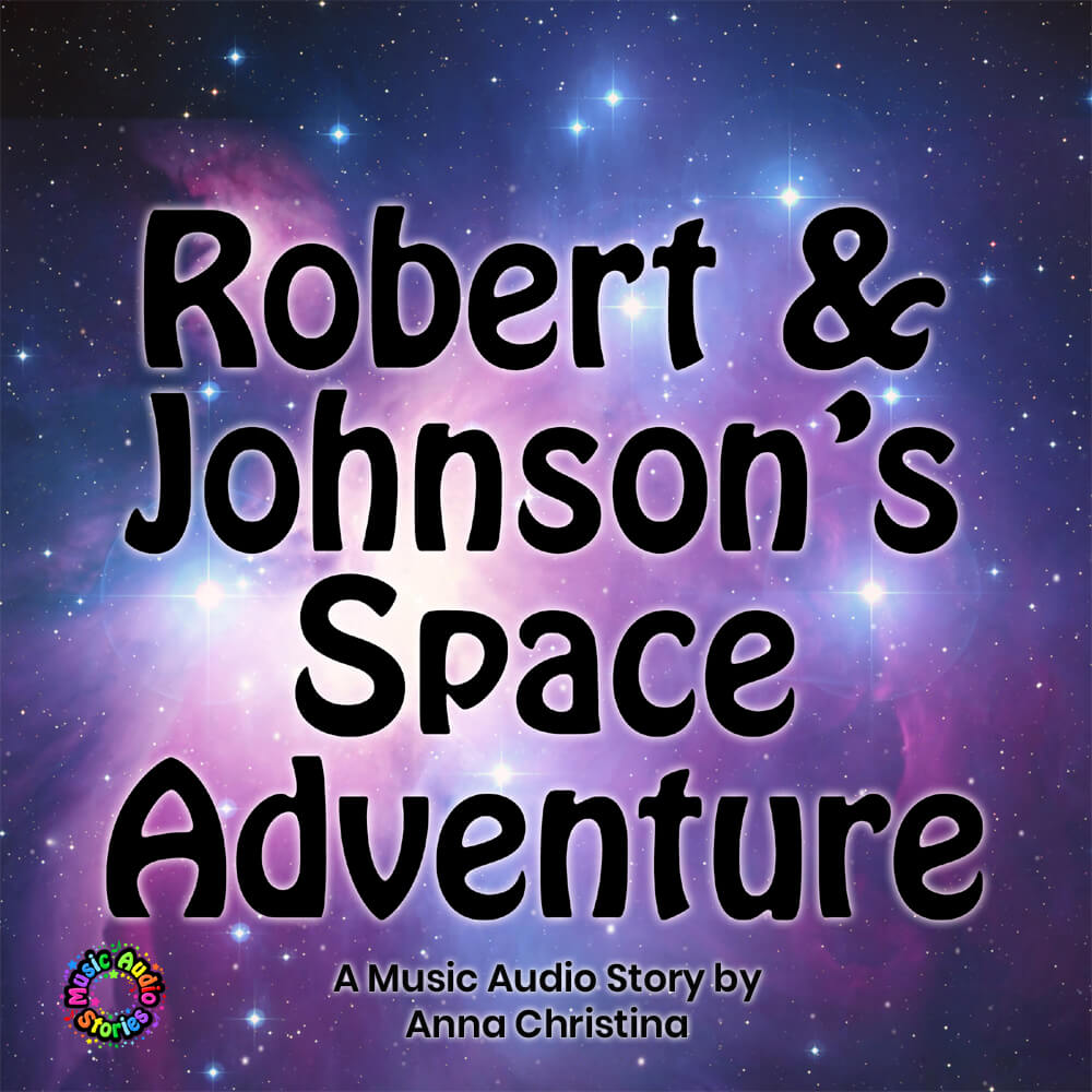 Robert & Johnson's Space Adventure audiobook cover image